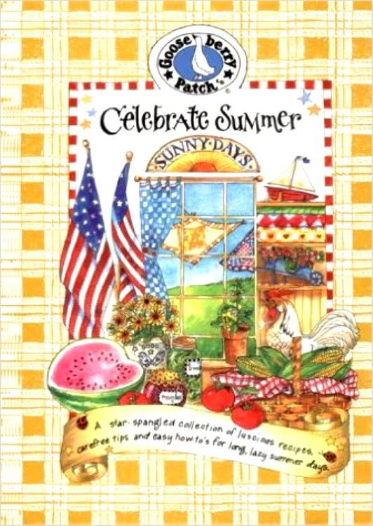 Spiral Bound Hardcover Gooseberry Patch Cookbook ~ Celebrate Summer!