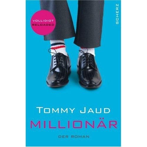 Tommy Jaud - Millionair