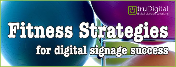 Exercise These Fitness Strategies for Digital Signage Success  Results. Everybody wants them but not everyone has the initiative to reach them. They dream big but cant kick start themselves to work for them in the present. Putting in all that time and effort may seem impossible but its actually easier than you realize. The key is tostrengthen your work ethic stay focused on why you started and simplify the stepsyou need to reach the goal.  Take working out: You want to see the effects right…