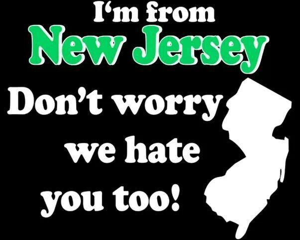 New Jersey   ha ha ha ha                                                                                                                                                                                 More
