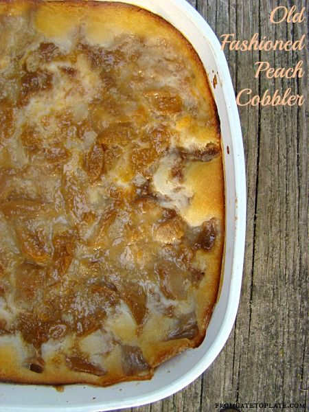 Old-Fashioned Peach Cobbler -- From Gate to Plate #FoodieExtravaganza