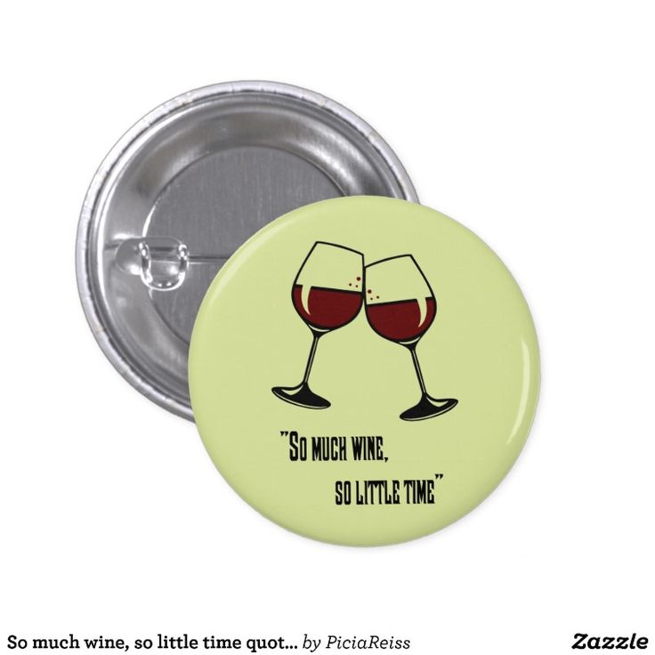 So much wine, so little time quote funny clipart 3 cm round badge