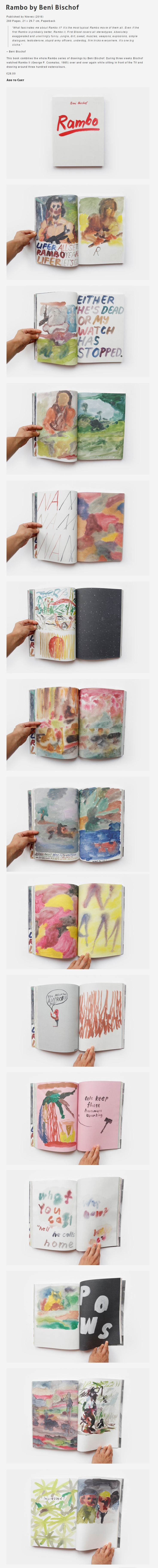 This book combines the whole Rambo series of drawings by Beni Bischof. During three weeks Bischof watched Rambo II (George P. Cosmatos, 1985) over and over again while sitting in front of the TV and drawing around three hundred watercolours.