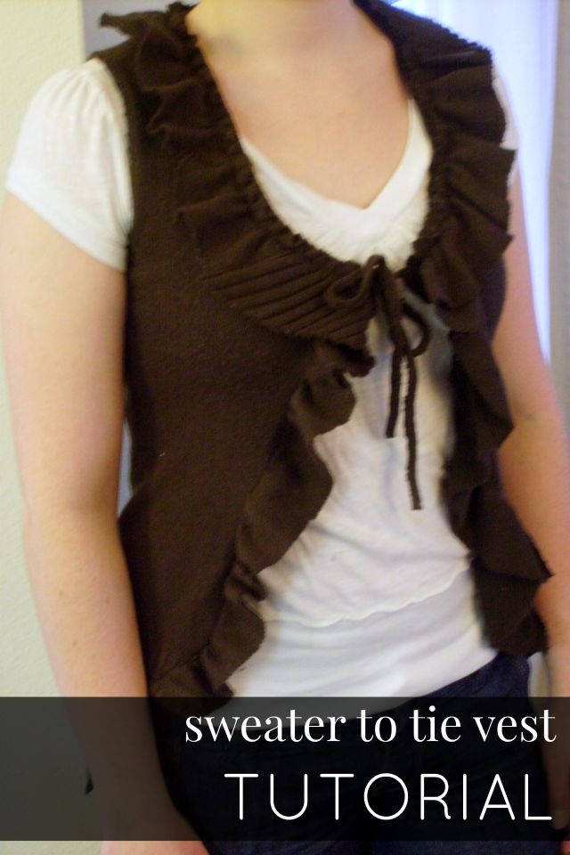Here's a tutorial on how to make over a boring or unflattering sweater into a cute, ruffly vest!       Sweater-into-Tie Vest Tutorial   I st...