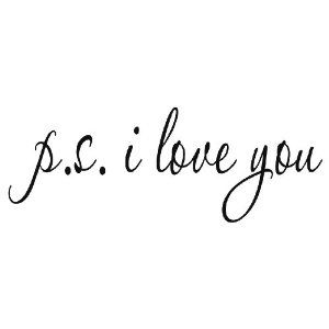 PS I Love You - Vinyl Wall Quote