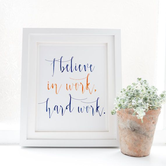 I believe in Work Hard Work Auburn Creed by SnowAndCompany