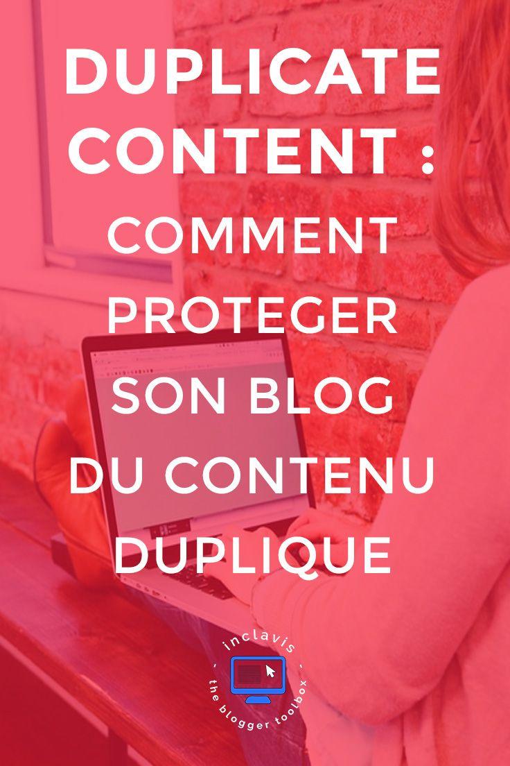 Protéger votre blog du contenu dupliqué est très important. Découvrez comment le faire en lisant cet article