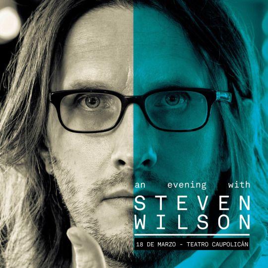 STEVEN WILSON en CHILE 2016. 18 de marzo en el Teatro Caupolicán.