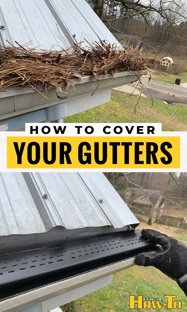 The Best Way To Cover Your Gutters To Protect From Leaf Build Up Gutters Home Improvement Exterior House Renovation