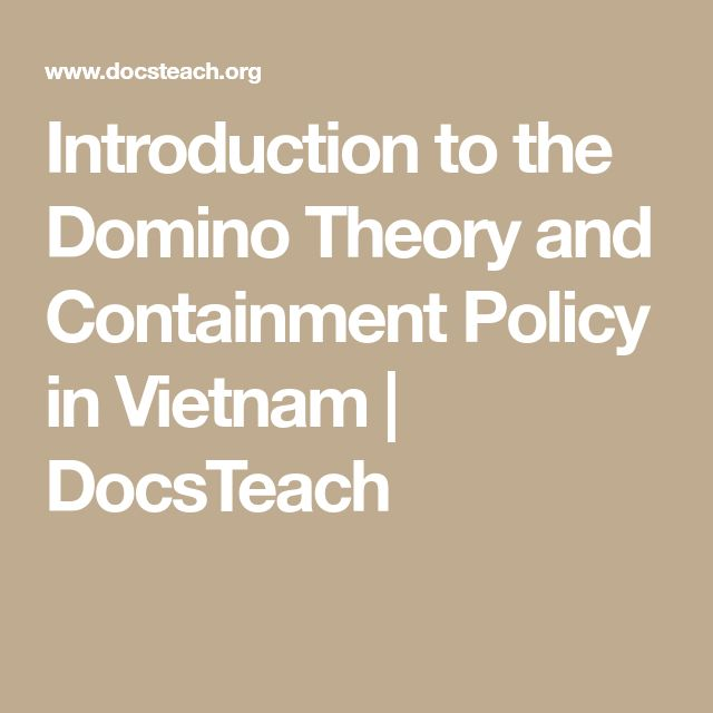 Introduction to the Domino Theory and Containment Policy in Vietnam | DocsTeach
