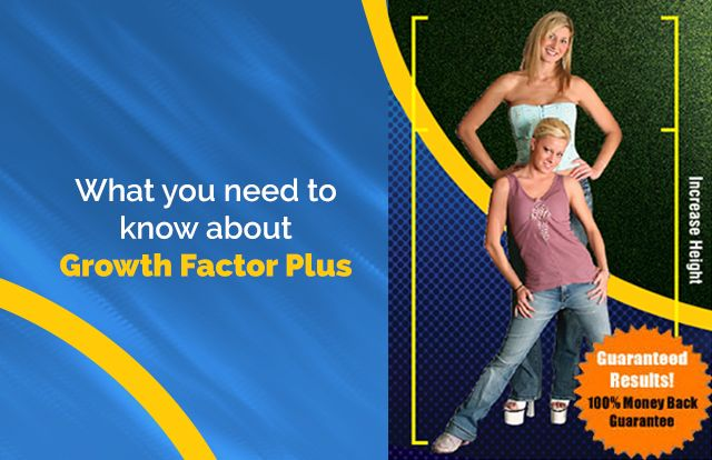 The best review of Growth Factor Plus. The Top Rated Supplement for increasing height.