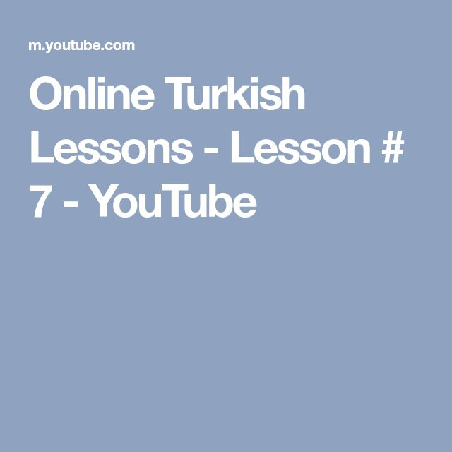 Online Turkish Lessons - Lesson # 7 - YouTube