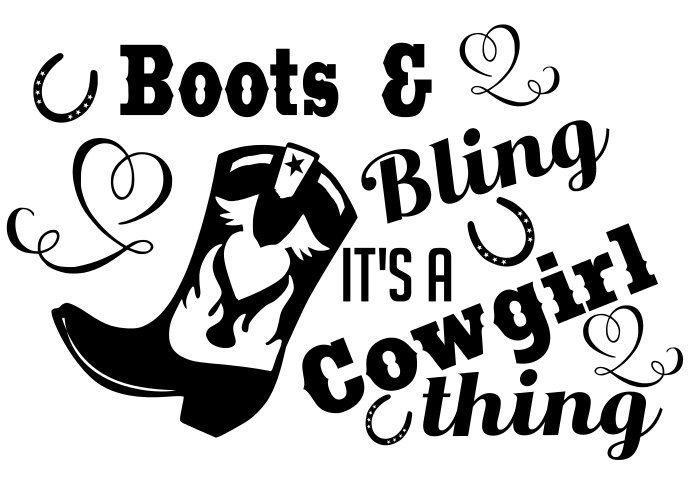 Boots and Bling, Its a cowgirl thing SVG, dxf, pdf Cuttable file by TheLazyIdesigns on Etsy