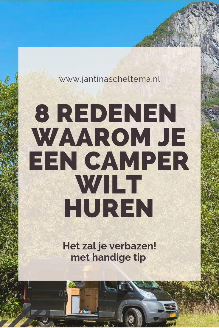 Op vakantie in een camper, waarom? JantinaScheltema.nl