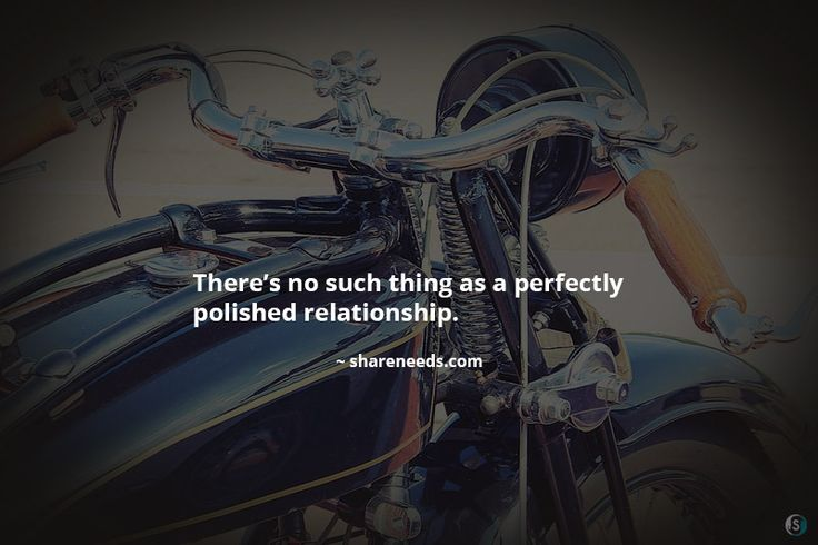 There's no such thing as a perfectly polished relationship.
