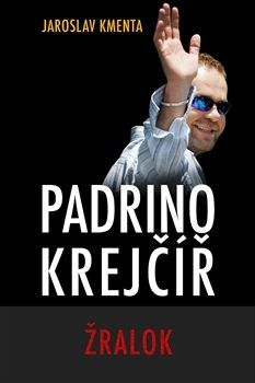 Padrino Krejčíř - Žralok - Kmenta Jaroslav