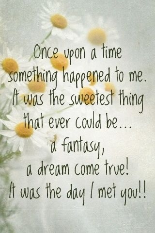 quotes love I Met You