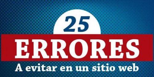 25 Errores A Evitar En Un Sitio Web #Infografia #DKSignMT #DKSign #DKS #infografias #Infographics