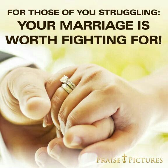 Marriage Is Worth Fighting For Quotes Wwwpicsbudcom