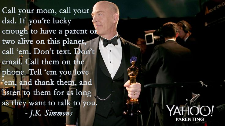 J.K. Simmons' #Oscars2015 Speech. Call your parents while you still can.