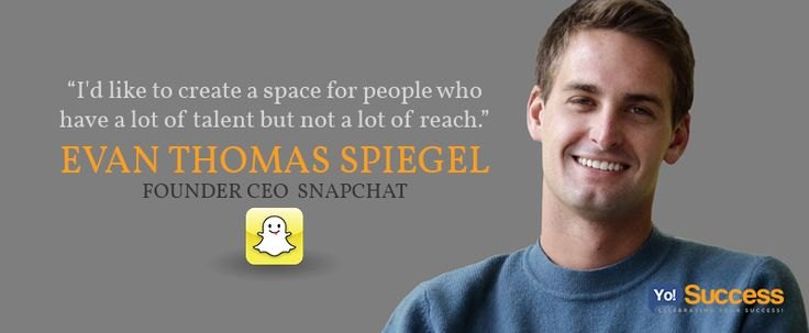 Evan Thomas Spiegel,  Founder/ CEO- #SnapChat- A photo messaging application.  Net Worth: US$210 million (2013)