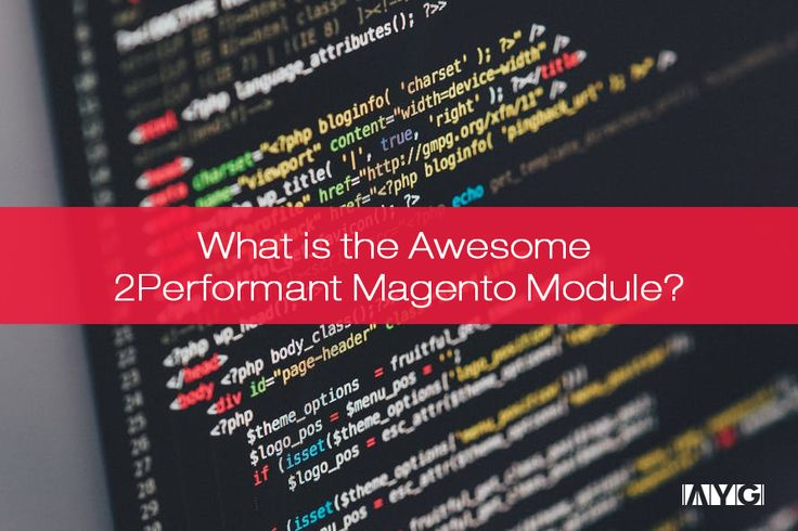Is our 2Performant Magento Module too performant? No, that's not us being cocky, just a play-upon-words to read and smile at the same time. *smile  It's been a while since we last wrote about #TeamAYG. I'm sure you're wondering what is it that we've been doing? Lots of business related stuff, you know…  One we're particularly proud and excited about is our fresh 2Performant Magento Module. Oh, you had already figured this out?! What gave it away?