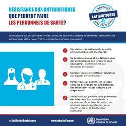 14-20 novembre 2016 - La Semaine mondiale pour le bon usage des antibiotiques se déroule cette année du 14 au 20 novembre. Elle vise à mieux faire connaître le phénomène mondial de la résistance aux antibiotiques et à encourager le public, le personnel de santé et les décideurs à adopter de meilleures pratiques.