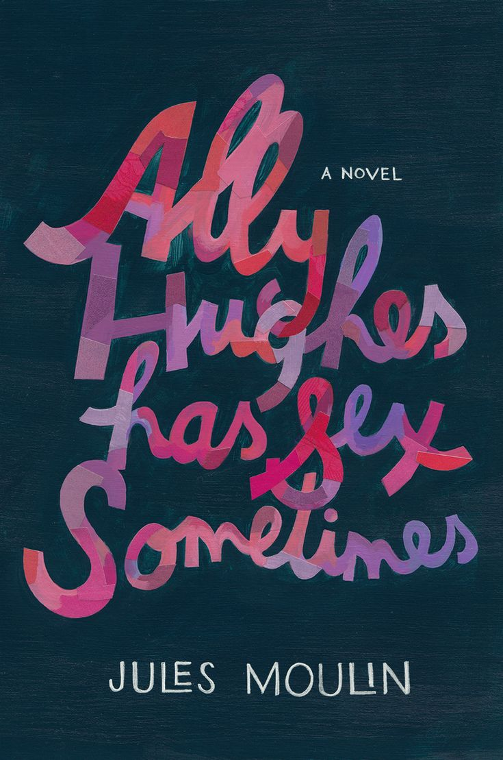 Ally Hughes Has Sex Sometimes Lettering & Design By Darren Booth · Penguin  Booksfree Ebooksbooks