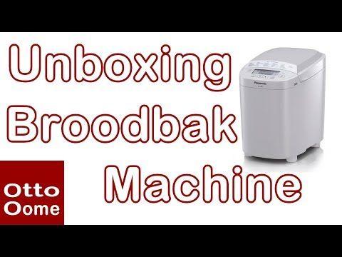 Unboxing Broodbakmachine Panasonic SD2500WXE - YouTube