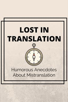 If you've ever tried learning a second language, you know how one single letter can change your whole meaning! See some funny and embarassing stories about mistranslations.