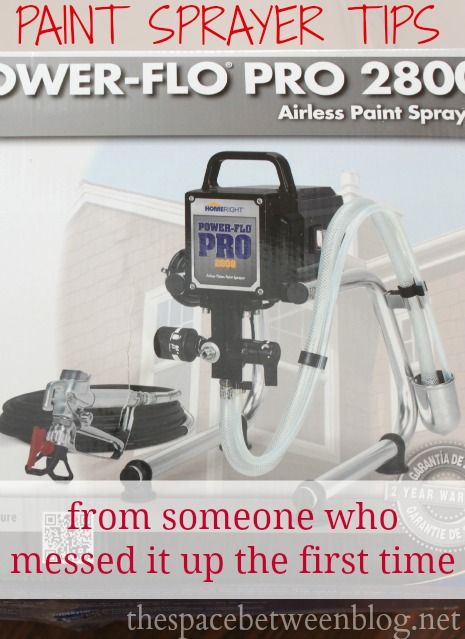 learn from my mistakes with these simple tips for getting started with your new paint sprayer