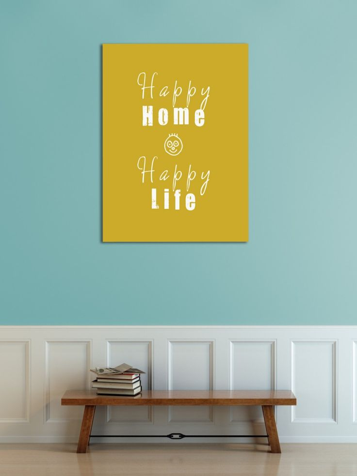 This is so true.  How great art typography canvas for an entry hall, kitchen, family room, etc.  Love the yellow against the blue.   Simple, clean lines. * Colour inspiration for at quilt.