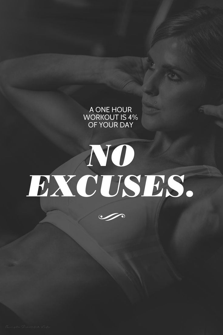 A one hour workout is 4% of your day. No excuses. | www.simplebeautifullife.net