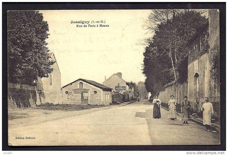 CPA  ANCIENNE- FRANCE- JOSSIGNY (77)- RUE DE PARIS A MEAUX AVEC ANIMATION GROS PLAN- PNEU GOODRICH-…