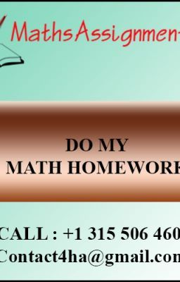"""#wattpad #science-fiction """"Do my math homework"""" is a web site that generates answers to specific math questions and problems. Generally what we saw School or college students having difficult times with their mathematics course Understanding so our highly qualified and experienced mathematics masters and online mathematics..."""