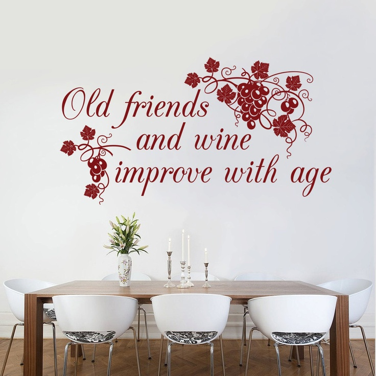 Old Friends And Wine Improve With Age Wall Decal Sticker