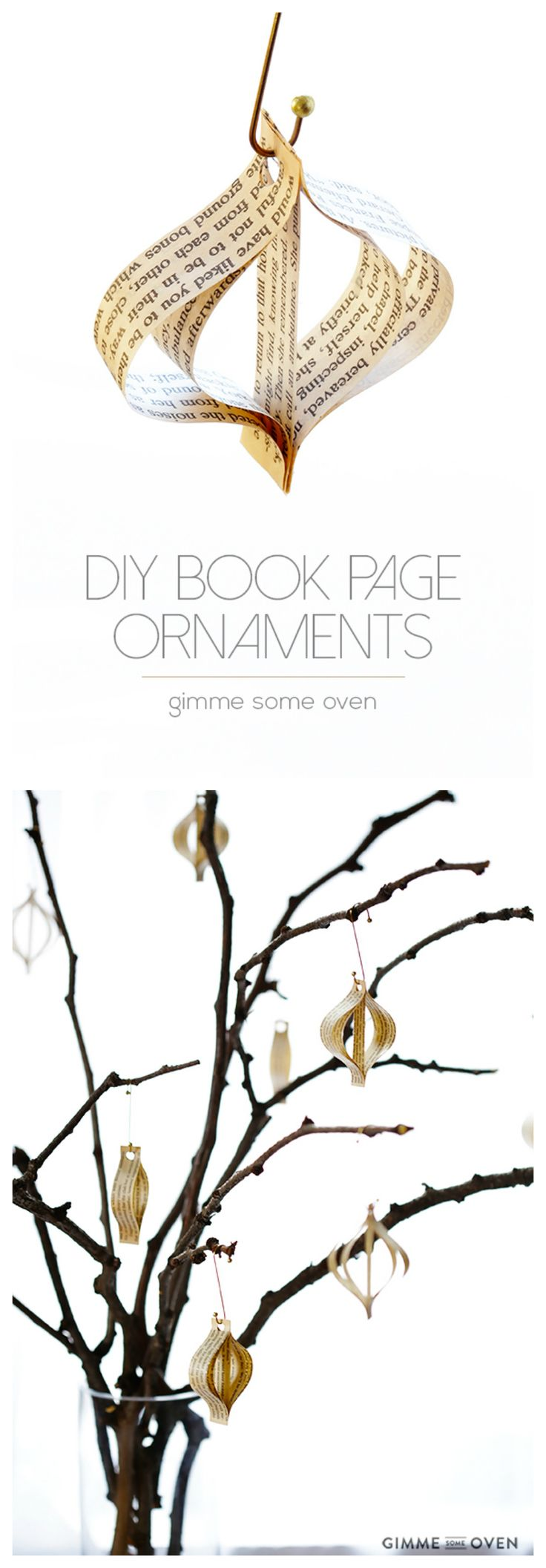 DIY (Easy!) Book Page Ornaments -- quick and easy to make, and so cute! | gimmesomeoven.com #christmas