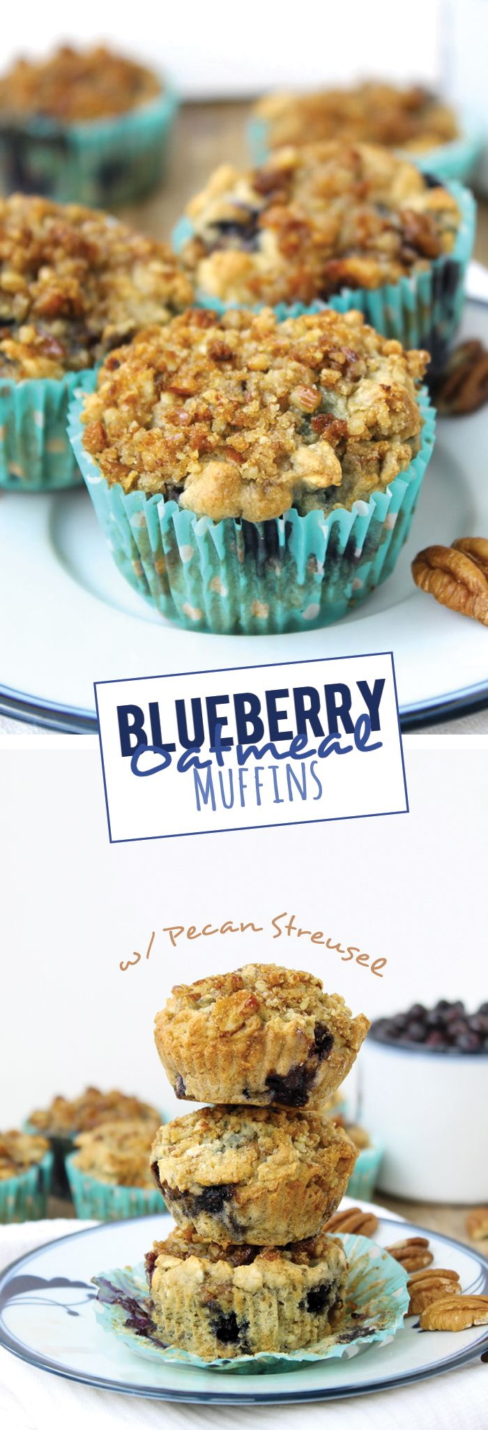 Blueberry Oatmeal Muffins with Pecan Streusel | Recipe ...