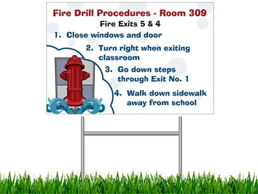 Fire Drill Sign