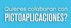 ¿Quieres colaborar con Pictoaplicaciones? Mandanos un email a hola@pictoaplicaciones.com y cuéntanos en que podrías ayudarnos. Gracias de antemano