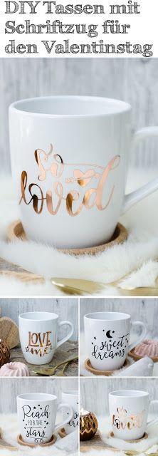 DIY Tassen für den Valentinstag mit dem Plotter gestalten #diy #doityourself #s…