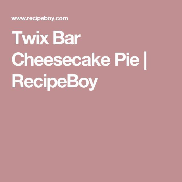 Twix Bar Cheesecake Pie   RecipeBoy