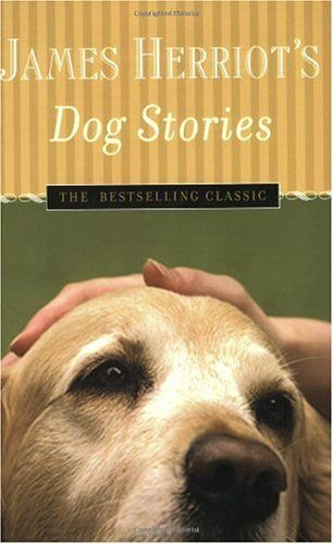 Bestseller Books Online James Herriot's Dog Stories: Warm And Wonderful Stories About The Animals Herriot Loves Best James Herriot $11.55  - http://www.ebooknetworking.net/books_detail-0312364520.html