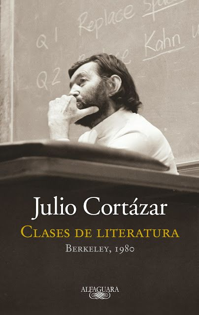 """Julio Cortázar: """"Clases de literatura"""""""
