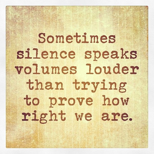 There are certain people that I become uncharacteristically quiet around for a reason.
