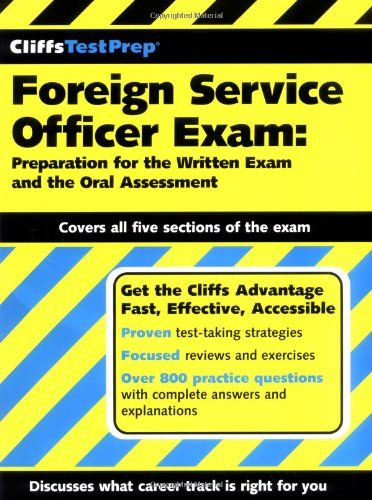 Bestseller Books Online CliffsTestPrep Foreign Service Officer Exam: Preparation for the Written Exam and the Oral Assessment Fred N. Grayson $10.13  - http://www.ebooknetworking.net/books_detail-0764596462.html