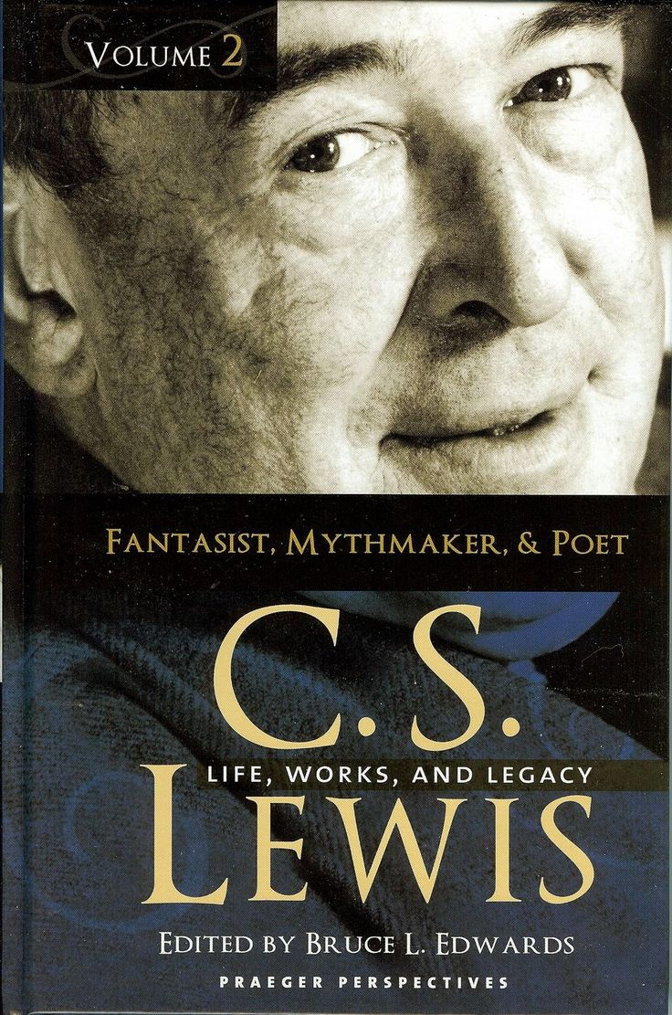 best images about c s lewis life wisdom quotes books on c s lewis life works and legacy fantasist mythmaker and poet edited