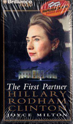 The First Partner Hillary Rodham Clinton Joyce Milton 1567409814