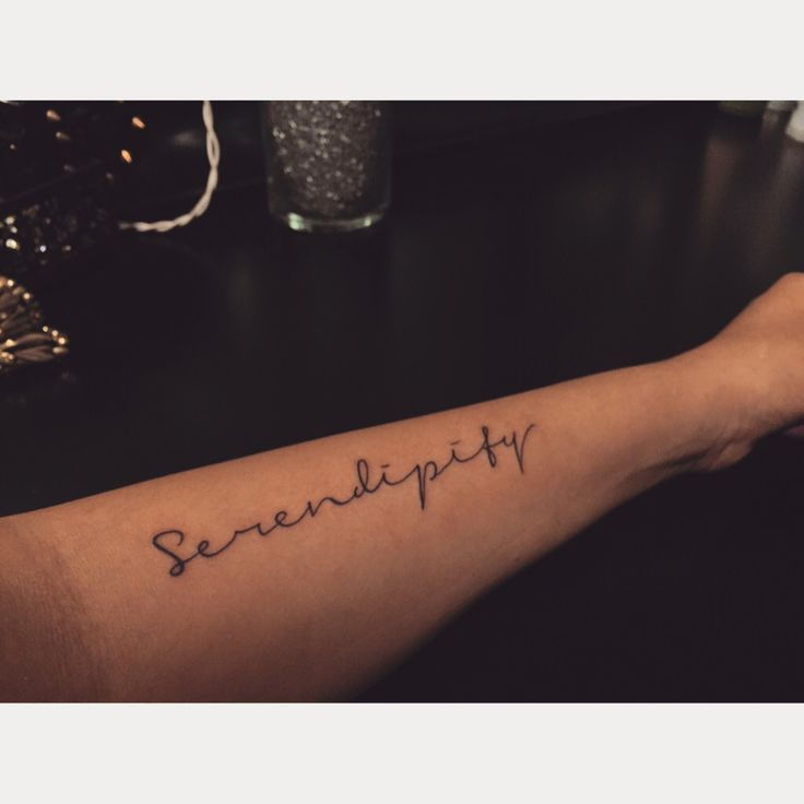 Serendipity tattoo placement arm tattoo girly script for Placement of tattoos