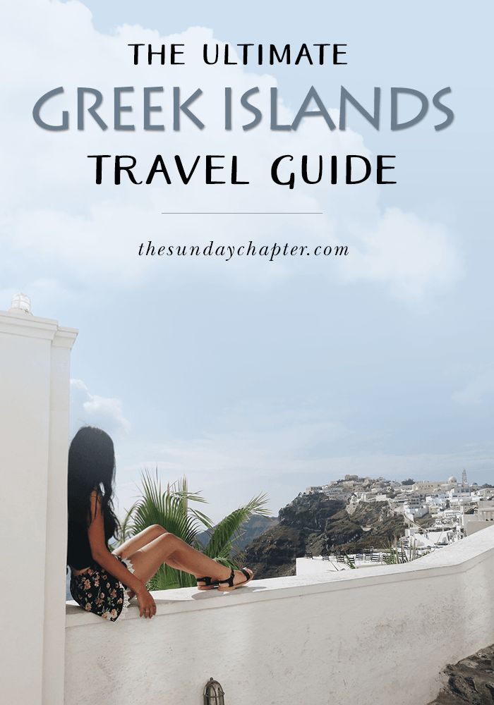 Your ultimate guide to traveling around the Greek islands